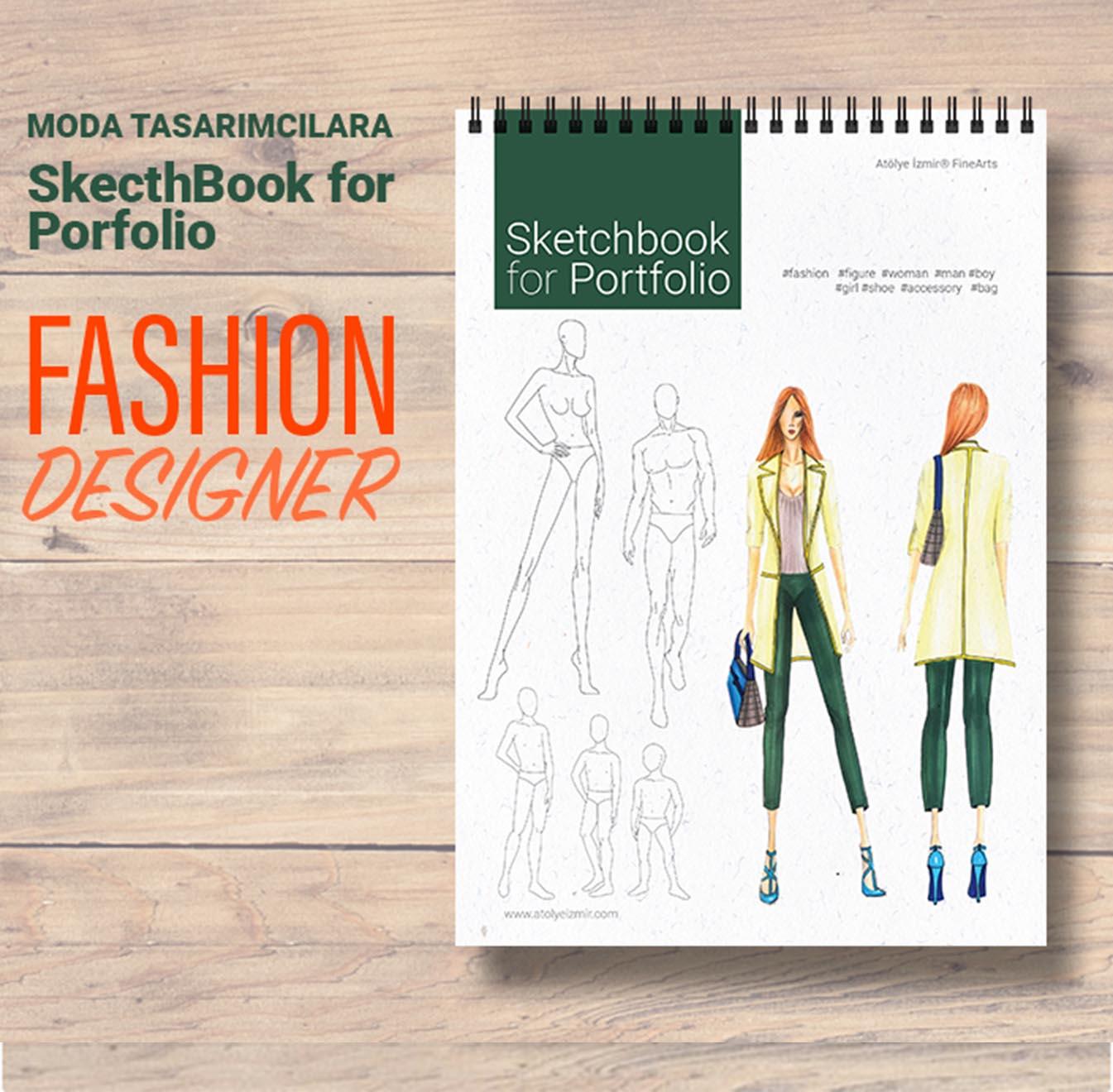 Atölye İzmir – Moda Tasarım Eğitmenleri tarafından hazırlanan Sketchbook for Portfolyo