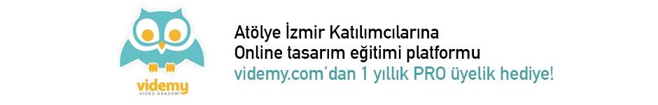 Atölye İzmir Katılımcılarına Videmy.com'dan 1 yıllık ücretsiz üyelik hediye