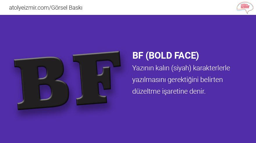 #BF (Bold Face)