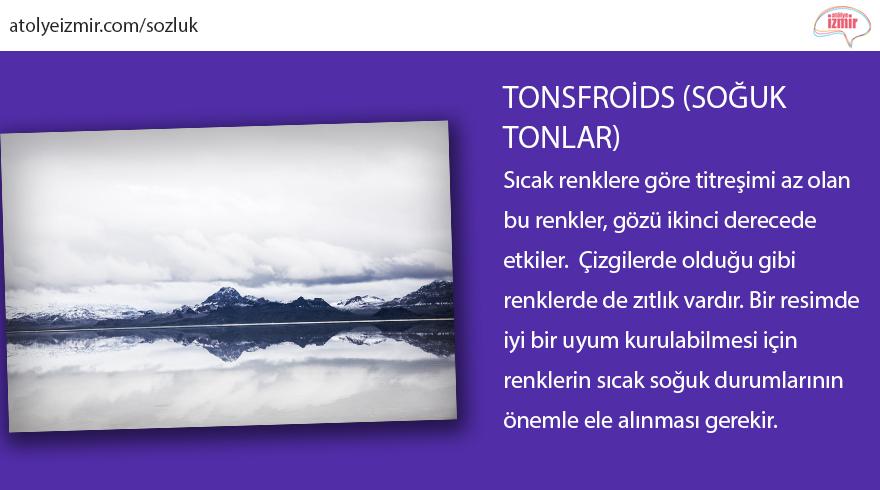 #Tonsfroids (Soğuk tonlar)