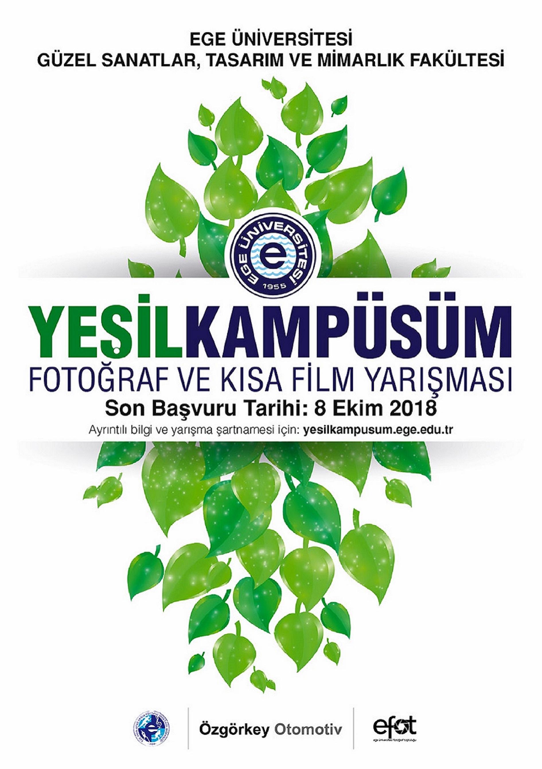 """Ege Üniversitesi """"Yeşil Kampüsüm"""" Fotoğraf ve Kısa Film Yarışması"""