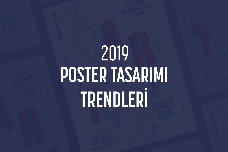 2019 Poster Trendleri